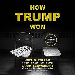 How Trump Won