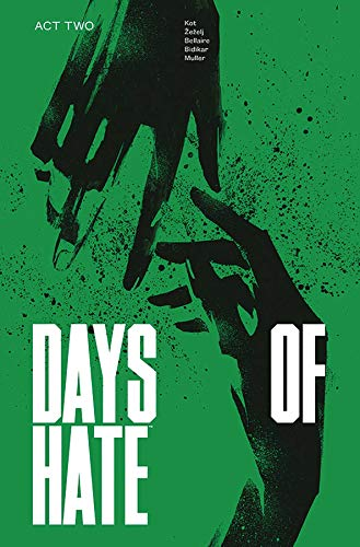 Pdf Graphic Novels Days of Hate Act Two