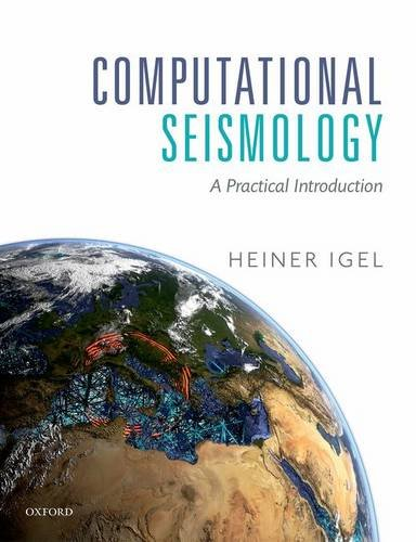 Computational Seismology: A Practical Introduction