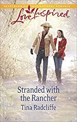Stranded with the Rancher (Love Inspired)