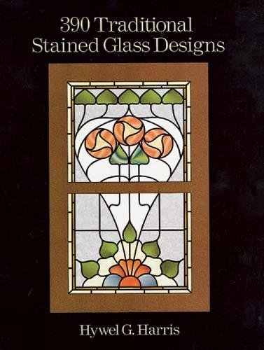 390 Traditional Stained Glass Designs (Dover Stained Glass ()