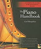 Piano Handbook: A Complete Guide for Mastering Piano