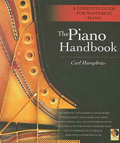(The Piano Handbook: A Complete Guide for Mastering Piano)