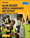 Major Incident Medical Management and Support: The Practical Approach in the Hospital, 2nd Edition