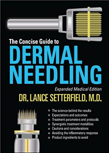 the concise guide to dermal needling expanded medical edition by dr rh amazon com Skin Needling for Deep Wrinkle Benefits of Needling
