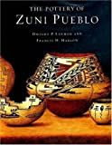 The Pottery of Zuni Pueblo, Dwight P. Lanmon and Francis H. Harlow, 0890135088