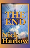 The End, Nick Harlow, 1478160896