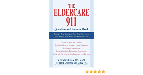 Eldercare 911 Question and Answer Book: Susan Beerman M.S.W. ...