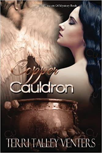Copper cauldron elements of mystery cauldron series volume 1 copper cauldron elements of mystery cauldron series volume 1 terri talley venters 9781543071351 amazon books fandeluxe Image collections