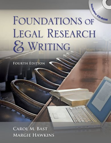 By Carol M. Bast, Margie A. Hawkins: Foundations of Legal Research and Writing (West Legal Studies) Fourth (4th) Edition
