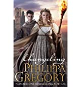 [Changeling] [by: Philippa Gregory]