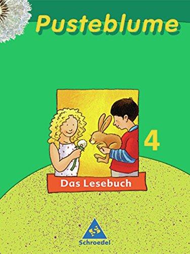 Pusteblume. Das Lesebuch - Ausgabe 2006 für Hamburg, Hessen, Niedersachsen, Schleswig-Holstein: Schülerband 4