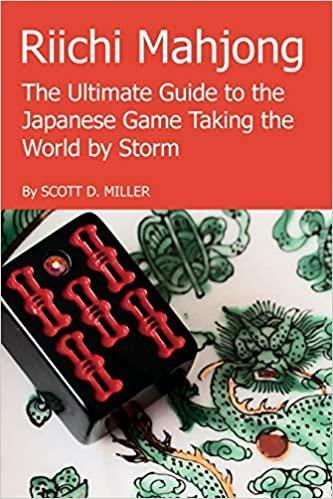 Riichi Mahjong: The Ultimate Guide to the Japanese Game Taking the World By Storm Book