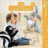 Look Baby, Susan Amerikaner and Disney Book Group Staff, 1423128397
