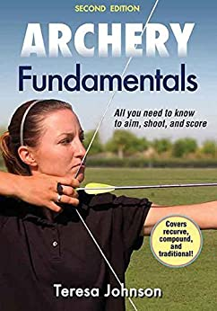 Archery Fundamentals-2nd Edition by [Johnson, Teresa]