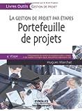 Portefeuille de projets : La gestion de projet par étapes, 4e étape