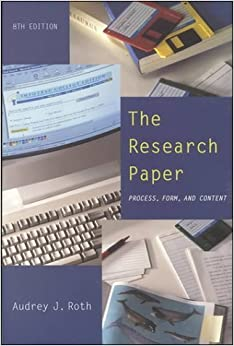 The Research Paper: Process, Form, and Content by Roth Audrey J. (1999-01-01)