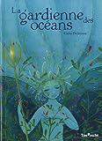 La gardienne des océans
