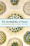 The Intelligibility of Nature, Peter Dear, 0226139492