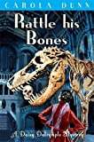 Front cover for the book Rattle His Bones by Carola Dunn