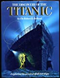 Front cover for the book The Discovery of the Titanic by Robert D. Ballard