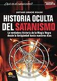 Historia Oculta del Satanismo, Santiago Camacho Hidalgo, 849763473X