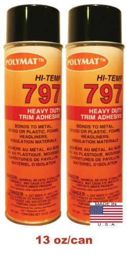 2 20oz Cans (13oz net/can): Polymat 797 Hi-Temp Spray Glue Adhesive: Industrial Grade High Temperature Glue, Heat and Water Resistant Spray Adhesive for Automotive Headliner and other applications