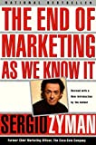 The End of Marketing as We Know It