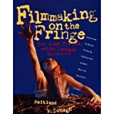 Filmmaking on the Fringe: The Good, the Bad and the Deviant Directors