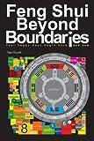 Feng Shui Beyond Boundaries, Vee Huynh, 1475962150