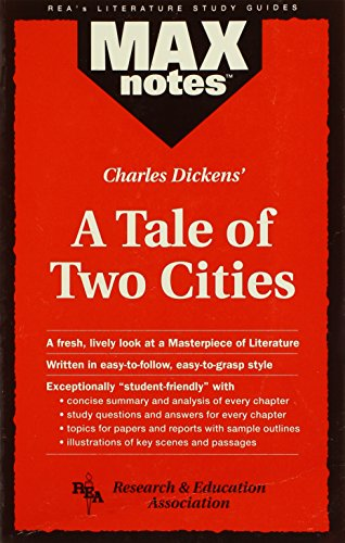 Tale of Two Cities, A (MAXNotes Literature Guides) (A Tale Of Two Cities Literary Devices)