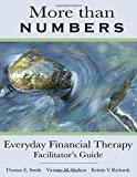 img - for More than Numbers: Everyday Financial Therapy Facilitator's Guide by Dr. Thomas E. Smith (2015-12-27) book / textbook / text book