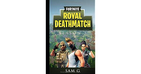 Amazon.com: Fortnite Royal Deathmatch: Temporada 5 (Spanish ...