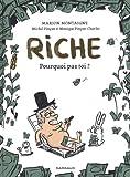 vignette de 'Riche (Montaigne, Marion)'