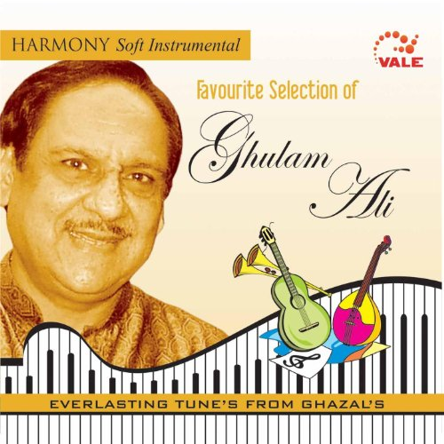 Favourite Selection of Ghulam Ali [Clean]