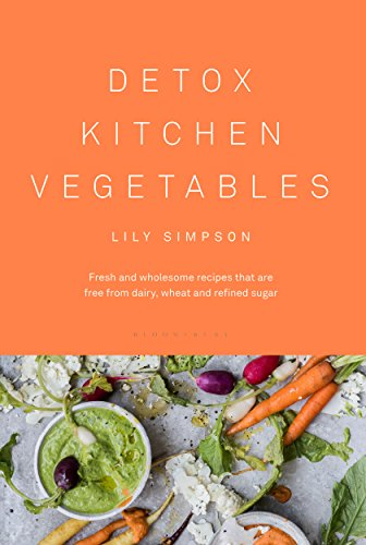 Detox Kitchen Vegetables by Lily Simpson