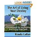 The Art of Living Your Destiny