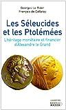 Image de Les Séleucides et les Ptolémées (French Edition)