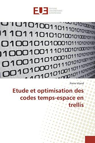 Trellis Stripe - Etude et optimisation des codes temps-espace en trellis (French Edition)