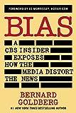 img - for Bias: A CBS Insider Exposes How the Media Distort the News by Bernard Goldberg (21-Jul-2014) Paperback book / textbook / text book