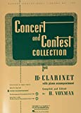 Concert and Contest Collection for Bb Clarinet: Piano Accompaniment (Rubank Educational Library)