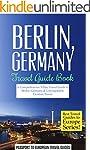 Berlin Travel Guide: Berlin, Germany:...