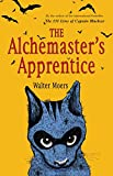 The Alchemaster's Apprentice: A Culinary Tale from Zamonia by Optimus Yarnspinner