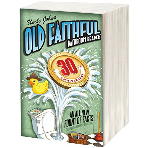 Uncle John's Old Faithful Bathroom Reader - Softcover Book - Over 500 Pages
