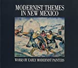 Modernist Themes in New Mexico, Peters Corporation, Gerald Peters Gallery Staff and Michael C. Rowley, 0935037292
