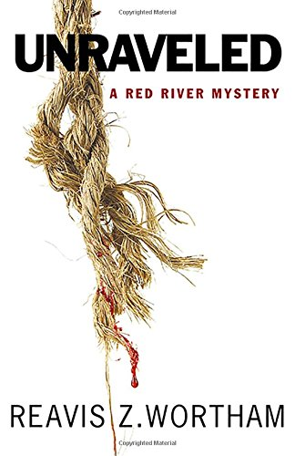 Read Online Unraveled (Red River Mysteries) pdf