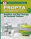 PROPTA Nutrition Tech Certification Course Study Guide, Joseph Antouri, 1466300388