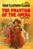 Image of The Phantom of the Opera (Great Illustrated Classics)