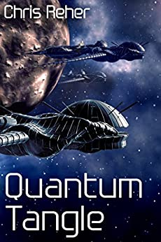 Quantum Tangle (Targon Tales - Sethran Book 1) by [Reher, Chris]