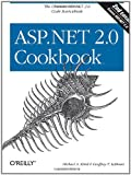 Asp. Net 2. 0 Cookbook, Kittel, Michael A. and LeBlond, Geoffrey T., 0596100647